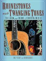 Rhinestones and Twanging Tones: The...