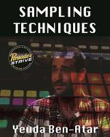 Sampling Techniques: Pensado's Strive...