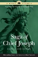 Saga of Chief Joseph, Bison Classic...