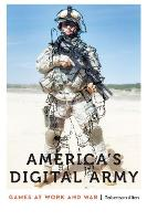 America's Digital Army: Games at Work...