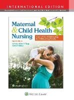 Maternal and Child Health Nursing:...