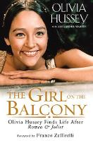Girl on the Balcony: Olivia Hussey...