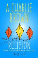 A Charlie Brown Religion: Exploring...