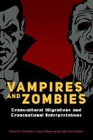 Vampires and Zombies: Transcultural...