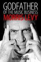 Godfather of the Music Business:...