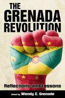 The Grenada Revolution: Reflections...