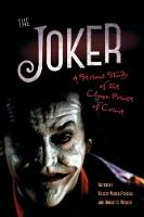 The Joker: A Serious Study of the...