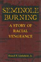 Seminole Burning: A Story of Racial...