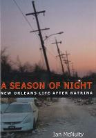 A Season of Night: New Orleans Life...