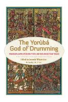 The Yoruba God of Drumming:...