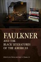 Faulkner and the Black Literatures of...