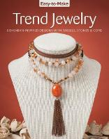 Easy To Make Trend Jewelry