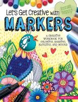 Let's Get Creative with Markers: A...