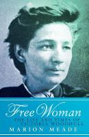 Free Woman: The Life and Times of...