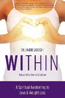 Within: A Spiritual Awakening to Love...