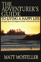 The Adventurer's Guide to Living a...