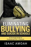 Eliminating Bullying and Suicide in...