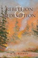 Rebellion and Redemption
