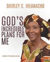 God's Incredible Plans for Me