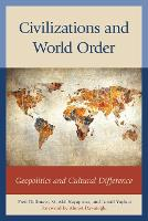 Civilizations and World Order:...