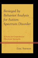 Besieged by Behavior Analysis for...