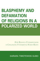 Blasphemy and Defamation of Religions...