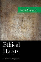 Ethical Habits: A Peircean Perspective