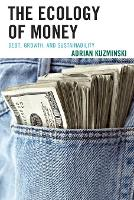 The Ecology of Money: Debt, Growth,...
