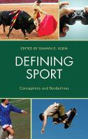 Defining Sport: Conceptions and...