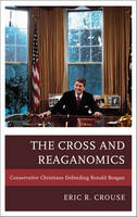 The Cross and Reaganomics:...
