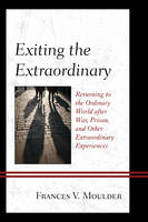 Exiting the Extraordinary: Returning...