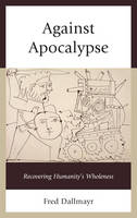 Against Apocalypse: Recovering...
