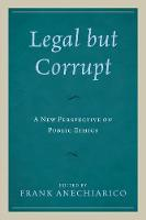 Legal but Corrupt: A New Perspective...