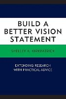 Build a Better Vision Statement:...