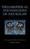 Philosophical Foundations of Neurolaw