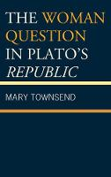 The Woman Question in Plato's Republic