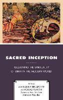 Sacred Inception: Reclaiming the...