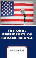 The Oral Presidency of Barack Obama