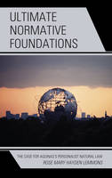 Ultimate Normative Foundations: The...