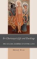 Sri Chaitanya's Life and Teachings:...