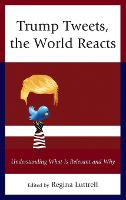 Trump Tweets, the World Reacts:...