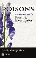 Poisons: An Introduction for Forensic...