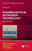 Pharmaceutical Extrusion Technology,...