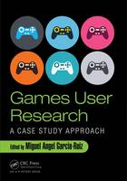 Games User Research: A Case Study...