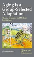 Aging is a Group-Selected Adaptation:...