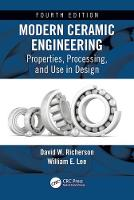 Modern Ceramic Engineering:...