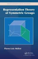 Representation Theory of Symmetric...