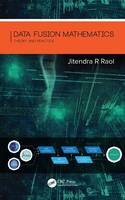 Data Fusion Mathematics: Theory and...