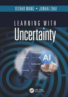 Learning with Uncertainty