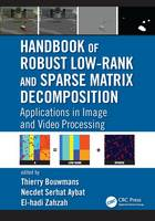 Handbook of Robust Low Rank and ...